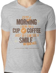 Every morning Mens V-Neck T-Shirt