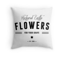 Flowers for your Grave Throw Pillow