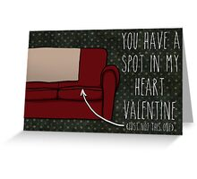 You Have a Spot in My Heart Greeting Card