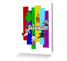 The Baavengers Greeting Card