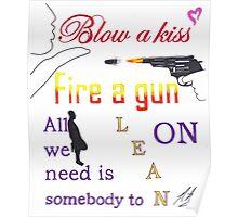 Major Lazer Lean On Lyric Quote  Poster