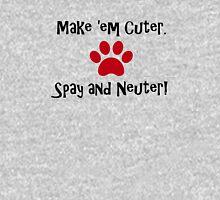 Make 'em Cuter. Spay and Neuter! Womens Fitted T-Shirt