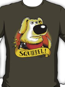 Squirrel! T-Shirt
