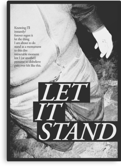 LET IT STAND by Steve Leadbeater