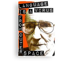 Language is a virus from outer space! Metal Print