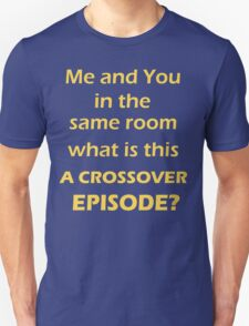 Crossover Episode  T-Shirt