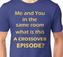 Crossover Episode  Unisex T-Shirt