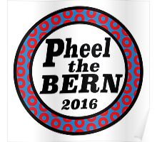 Pheel the Bern 2016 Poster