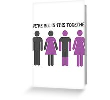 We're All In This Together Greeting Card