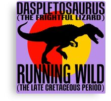 Daspletosaurus Canvas Print