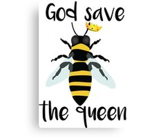 God Save the Queen Bees Canvas Print