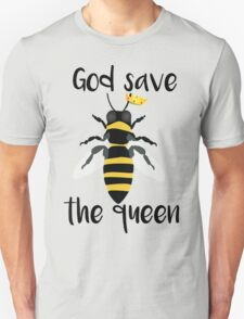 God Save the Queen Bees Unisex T-Shirt