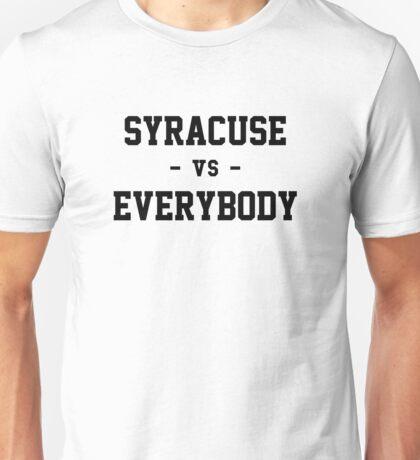 Syracuse vs Everybody Unisex T-Shirt
