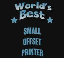 World's best Small Offset Printer! by RonaldSmith