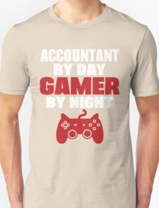 Accountant by day gamer by night T-Shirt