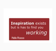 Inspiration exists, but is has to find you working - Picasso One Piece - Short Sleeve