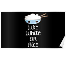Together We're Like White On Rice 2 Poster