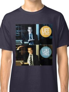 Life is this, I like this Classic T-Shirt