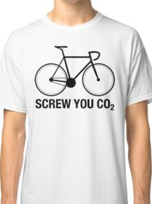SCREW YOU CO2 | Black Ink Classic T-Shirt