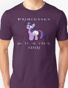 Princesses Do It In Their Diapers! T-Shirt