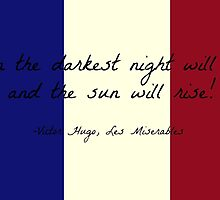 Les Miserables Quote on French Flag by Smiele
