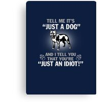 Just A Pit Bull Canvas Print