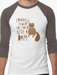 You Should Give a Dam Men's Baseball ¾ T-Shirt