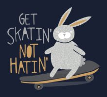 Get Skatin' Not Hatin' Kids Tee