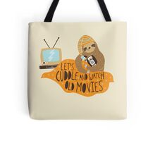 Let's Cuddle and Watch Old Movies Tote Bag