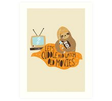 Let's Cuddle and Watch Old Movies Art Print