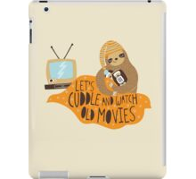 Let's Cuddle and Watch Old Movies iPad Case/Skin