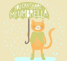 You Can Share My Umbrella by Good Natured Beast