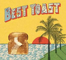 Best Coast, Best Toast by slugspoon