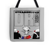 Dr. Strangelove OR: How I Learned To Stop Worrying and Love the Bomb Tote Bag