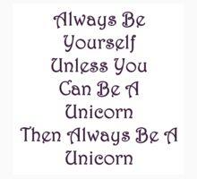 Be A Unicorn by Amantine