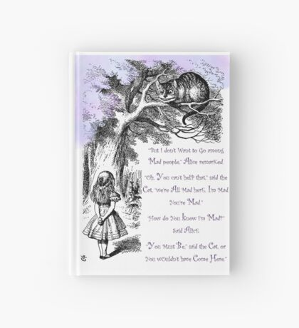 We're All Mad Here Hardcover Journal