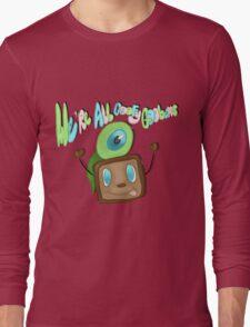 We are all goofy goobers! Long Sleeve T-Shirt