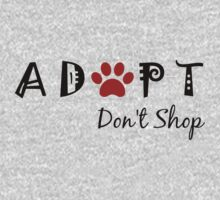 Adopt. Don't Shop! by nyah14