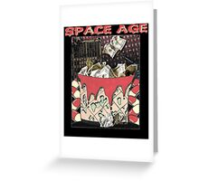 SPACE AGE MONEY BUCKET Greeting Card