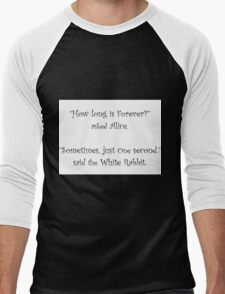 How Long Is Forever? T-Shirt