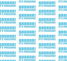 BRRRRRR! It's FREEZING (cold winter design) by jazzydevil