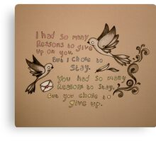 give up Canvas Print