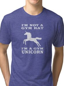 I'm Not A Gym Rat I'm A Gym Unicorn Tri-blend T-Shirt