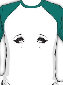 Crying Anime Eyes T-Shirt