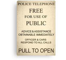 Police Box Sign Canvas Print
