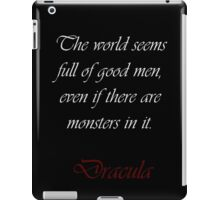 The World Is Full Of Good Men iPad Case/Skin
