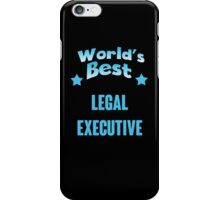 World's best Legal Executive! iPhone Case/Skin