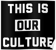 "Fall Out Boy Inspired ""This Is Our Culture"" Poster"