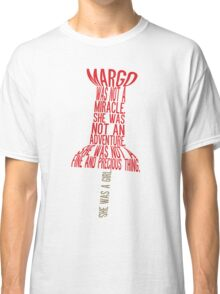 She was a girl Typography (Paper Towns 2 of 7) Classic T-Shirt