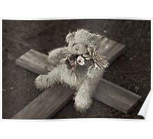 Teddy Bear on Cross #1 Poster